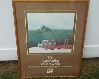 "ORIGINAL Napa Valley Wine Auction POSTER June 27th & 28th 1986 Meadowood, St. Helena California by ""Wagner"" Vintage Oak Framed Scarce!"