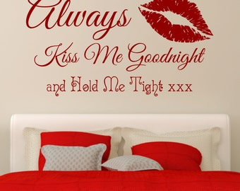 Toujours Kiss Me Goodnight et Hold Me Tight avec lèvres romantique vinyle mural Art autocollant sticker chambre