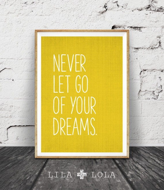 Inspirational Quote Wall Art Dreams Mustard Yellow Decor