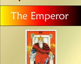 The Emperor (Tarot Explorations Card-by-Card Book 5)