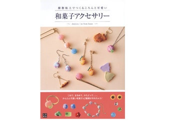 """Japanese Resin Handcraft Book """"Clay Accessory Wagashi Japanese Sweets"""" Free shipping from Japan"""