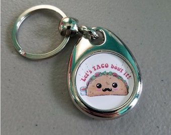 Let's Taco Bout It Keychain