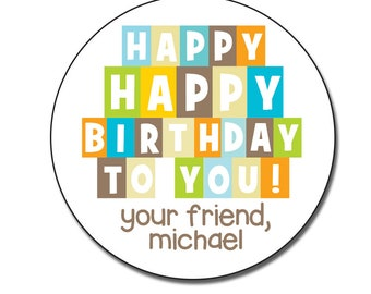 Happy birthday stickers, Happy Birthday To You, Round Gift Labels, Birthday Favor Stickers, Boy Birthday Gift Tags