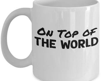 Top Of The World By Karen Carpenter Mug - Ceramic Mug For Coffee And Tea, 11oz and 15oz, Made In The USA