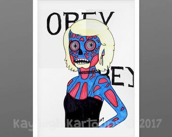 They live, inspired alien, obey, conspiracy, alien, art print, Giclee print, handrawn illustration, roddy piper, john carpente
