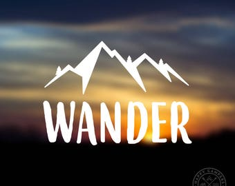 Wander Vinyl Decal | Water Bottle Decal | Car Window Decal | Laptop Decal