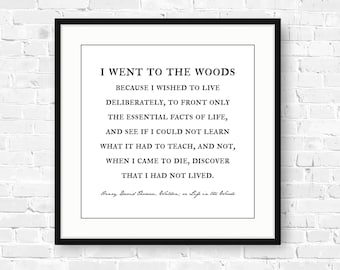 I went to the woods, Henry David Thoreau quote, nature lover gift, farmhouse decor