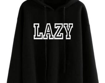 Lazy - Vinyl Iron On Decal - Sweatshirt - T-Shirt Design - Heat Transfer Vinyl Decal - Unisex Shirt - Saying - Quote