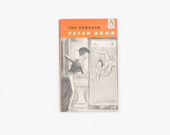 The Penguin Peter Arno, Vintage Penguin Book Number 1217, 1957 First Edition