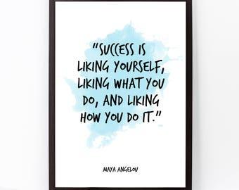 Maya Angelou, Maya Angelou Quote, Maya Angelou Watercolor Poster, Success, Wall art, Motivational, Inspirational quote, Watercolor quote.