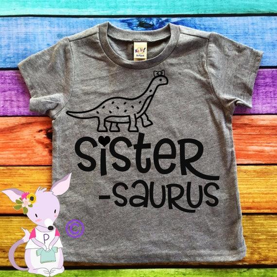Big Sister Shirt Sister Saurus Big Sister Shirt Big Brother