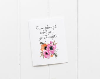 Grow Through What You Go Through, Motivational Wall Decor In Prints For Teens Room Decor, College Student Gift for Her, Floral Print Art