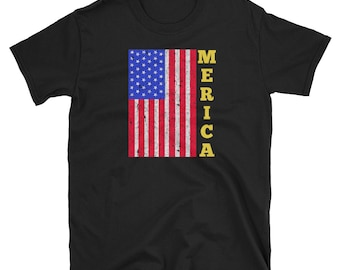 Merica Flag Independence Day 4th of July T Shirt Independence Day Fourth Of July 4th Of July Memorial Day Veterans Day Patriotic USA America