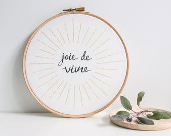 Joie de Vivre   Contemporary Embroidery Hoop Art