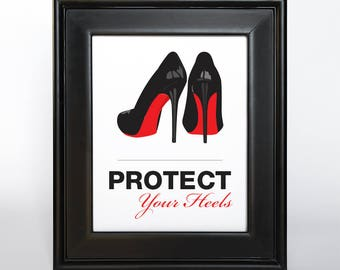 Protect Your Heels Sign Printable Custom DIY You Print Ceremony Reception Sign Madly Modern Quirky
