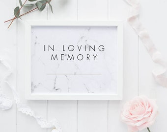 In Loving Memory Printable Wedding Signs Modern Chic Marble Wedding Signage - Remembrance Memory Sign - In Memory Signage (Item code: P370)