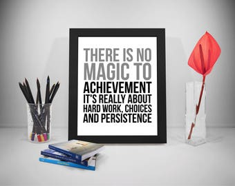 There Is No Magic To Achievement Quotes, Hard Work Quotes, Hard Work Poster, Hard Work Print, Persistence Quote,