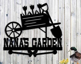 Metal Sign Custom NANA'S Garden Sign - Personalized Gift - Wheelbarrow - Custom Metal Sign