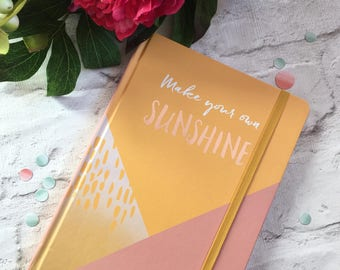 Notebook Make Your Own Sunshine