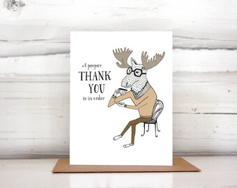 Thank You Moose having Tea greeting card. A proper thank you is in order