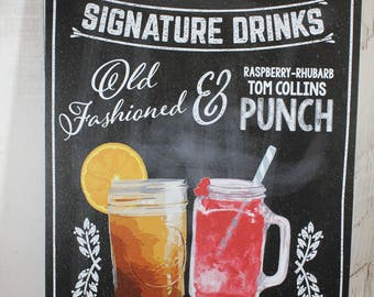 Signature Drink Sign/Bar Sign/Event Sign/Wedding Sign/Party Sign/Mason Jar/Chalkboard Style/Moon Shine/Custom Drink Sign/Wood Sign