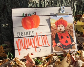 Fall Picture Frame, Our Little Pumpkin, Picture Frame For Kids, Photo Frame With Clip Picture Display