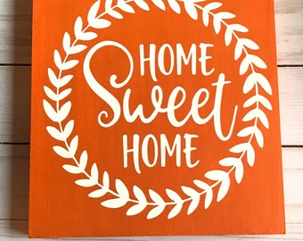 Home Sweet Home Wooden Fall Sign || Orange Home Sweet Home Wooden Sign