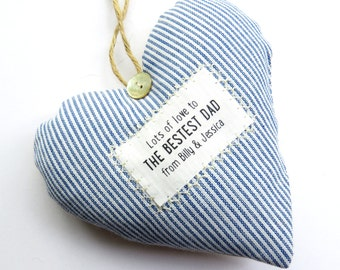Father's Day Gift - Bestest Dad.  Personalised Heart made in your choice of fabric -  Supplied Gift Boxed