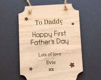 Happy First Father's Day Plaque, First Father's Day Keepsake, Father's Day Gift, First Father's Day Gift, Daddy wooden plaque, Fathers Day
