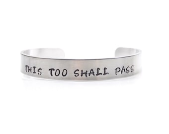 Hand Stamped This Too Shall Pass Bracelet / Bangle – Gift Boxed