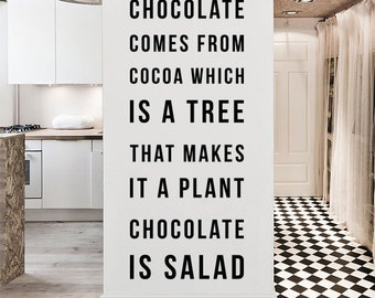 Chocolate is Salad Wall Quote, Large Funny Food Quote Typography Foodie Quote Wall Decal Letters WAL-2315