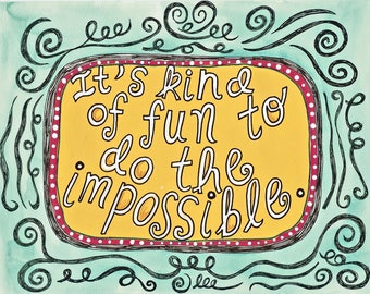 Fun to do the Impossible, 8 x 10 print, sobriety gift, Recovery gift, AA, NA, OA, overcoming addiction, healing