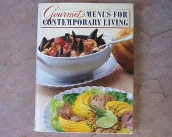 Gourmet's Menus For Contemporary Living by Gourmet Magazine, 1985 Vintage Cookbook