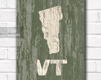 Vermont Print - PRINTABLE 8x10 Vermont Poster - Rustic Vermont Art - Vermont Gifts - Distressed Wood Style Vermont State Decor - Shabby Art