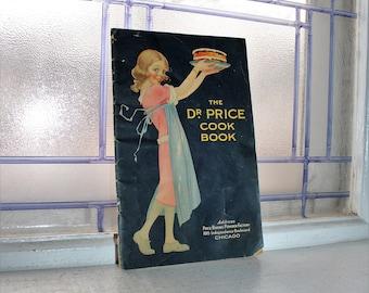 Vintage Cookbook The Dr. Price Baking Powder Cook Book Circa 1929