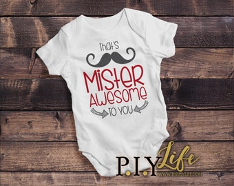 Baby | Mister Awesome to You Baby Bodysuit DTG Printing on Demand