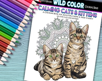 Calming Cats & Kittens - Adult Coloring Book 30 pages - Printable Instant Download PDF