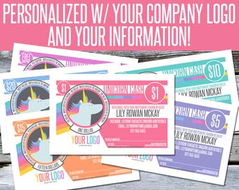 Unicorn Cash! - Personalized with your Company Logo and Information! You Print! - LLC07
