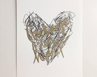Courage Dear Heart // Letterpress Print