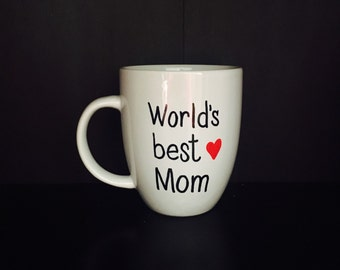 Coffee Mug World's Best Mom, Mother's Day Gift, Mom Coffee Mug, Gift for Mom, Gift for Her, Funny Mugs, Coffee Mug for Mom