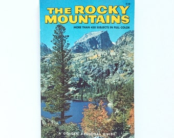 Golden Regional Guide- The Rocky Mountains / Vintage Golden Guide / Travel Book / Vintage Field Guide / Natural History Book / Collectible