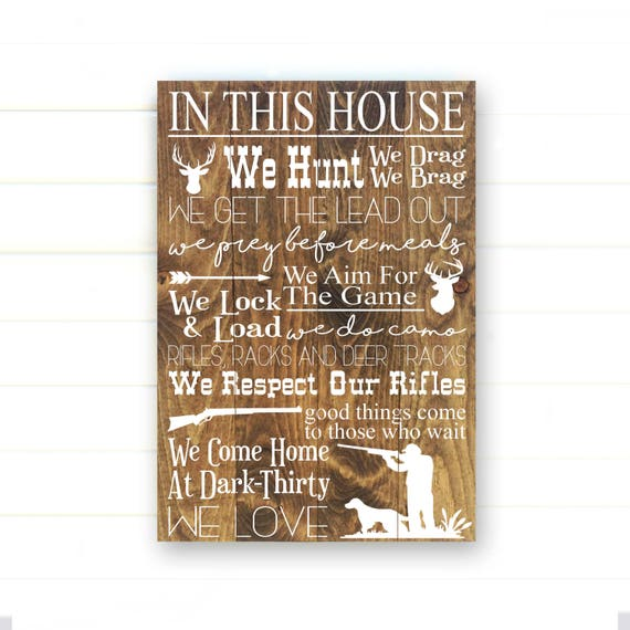 Hunting Sign Rustic Hunting Decor Rustic Home Decor