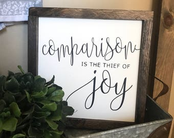 Comparison is the thief of joy 11x11 MORE COLORS / hand painted / wood sign / farmhouse style / rustic