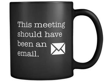 Startup Gift, Entrepreneur Gift, Co-Worker Gift, Coworker Black Mug, Work Mug, Work Gift, Boss Mug, Boss Gift, Meeting Mug, Coffee #a143