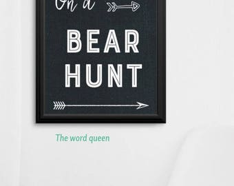 Were Going On A Bear Hunt Print