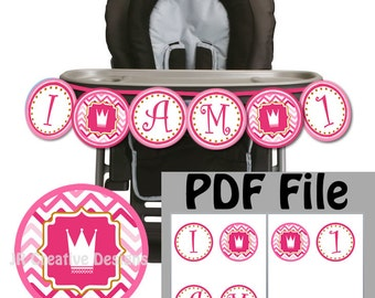 Princess High chair Banner Princess Highchair banner I am 1 Banner 1 year Girls 1st birthday party decorations Pink (DIY Printable PDF File)