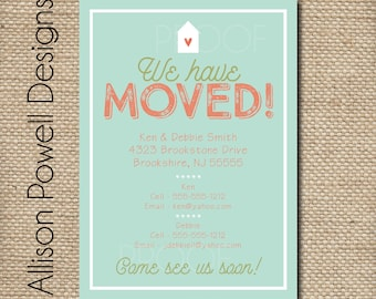 Moving Announcement  - Change of Address  - New Home - New Address - Custom Printable DIY Card- Home Sweet Home