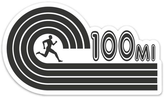 100 Mile Runner Sticker - Vinyl Die Cut Sticker - Ultra Running Stickers - Run 100 Miles - Car Stickers