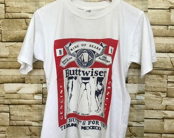 Vintage Buttwiser this butt's for you shirt
