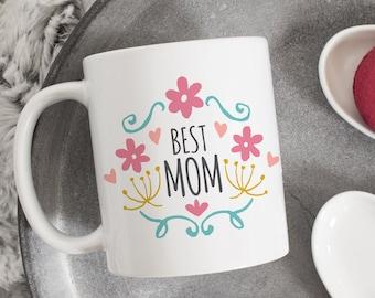 Best mama mug, mothers day gift, gift for mom, Mom Gift, Mom Mug, Mom Coffee Mug, Mother's Day Mug, Funny Mom Mug, Cool Mom Mug, best mom